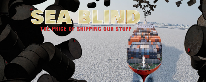 Sea Blind - the Price of Shipping Our Stuff