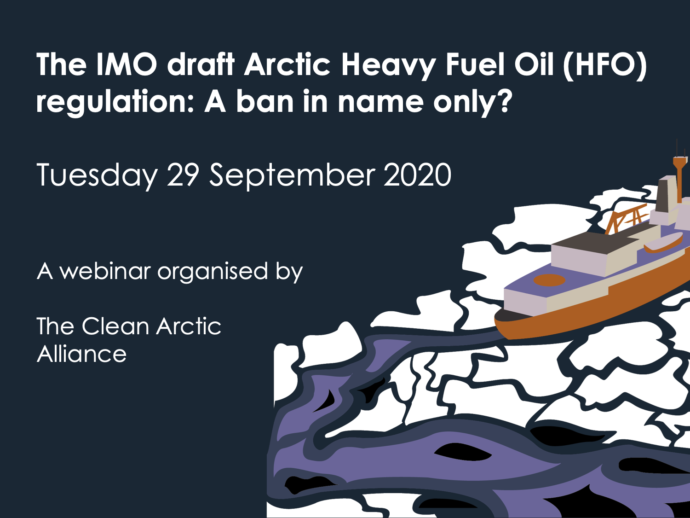 Webinar: The IMO draft Arctic Heavy Fuel Oil (HFO) regulation A ban in name only?